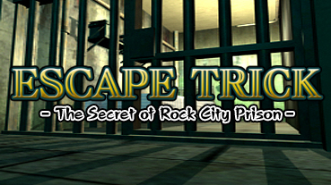 Escape Trick: The Secret of Rock City Prison Chat
