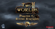 Two Worlds II getting pirates-themed expansion