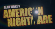 Alan Wake's American Nightmare revealed