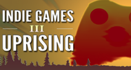Indie Uprising 3 kicks off in September