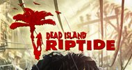 Dead Island Riptide coming in April, Special Edition detailed