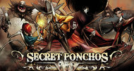 Secret Ponchos swaggering onto consoles