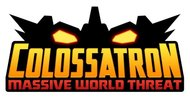 Fruit Ninja/Jetpack Joyride studio announces Colossatron: Massive World Threat