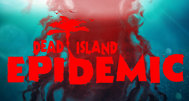 Dead Island: Epidemic is a free-to-play MOBA
