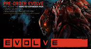 Evolve pre-order bonus makes a more fearsome monster