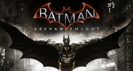 Batman: Arkham Knight is 'real next-gen,' map is five times the size of Arkham City