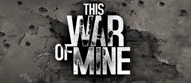This War of Mine News