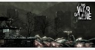 This War of Mine preview: war and peace