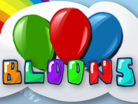 BLOONS Videos