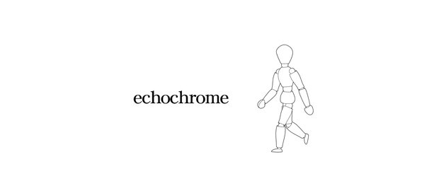 echochrome News