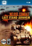 Close Combat - Last Stand Arnhem boxshot