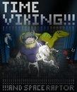 TIME VIKING!!!!!ANDSPACERAPTOR boxshot