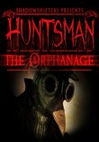 Huntsman: The Orphanage boxshot