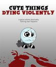 Cute Things Dying Violently boxshot
