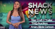 Starcraft 2, Angry Birds Toons - Shacknews Daily: February 27, 2013