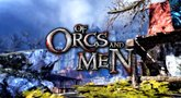 Of Orcs and Men 'Orcs and Goblins unleashed' Trailer